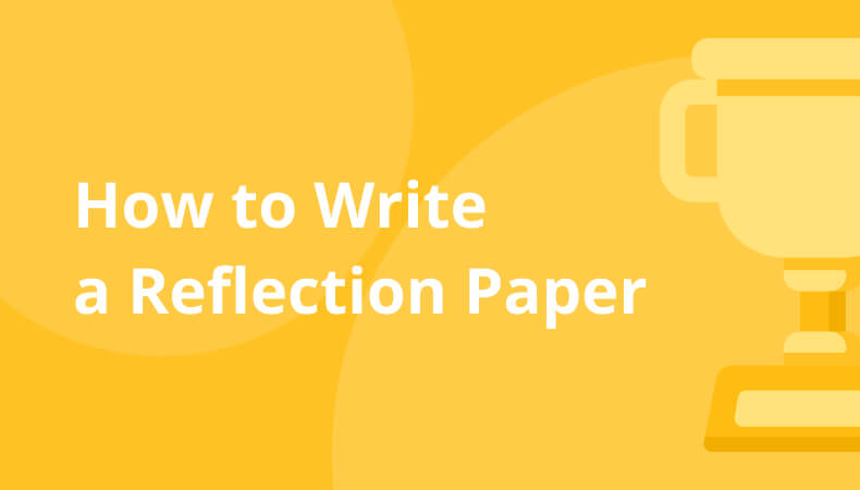 how to write a reflection paper